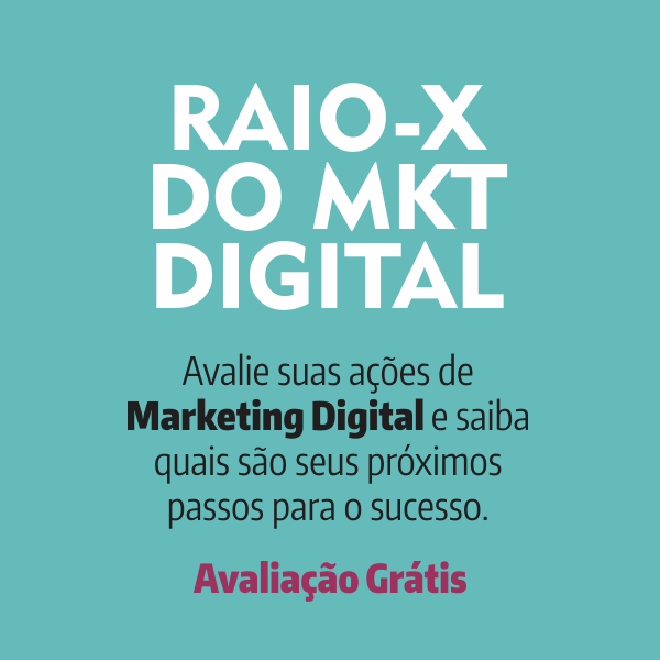 Raio-X do Marketing Digital